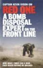 Image for Red one  : a bomb disposal expert on the front line
