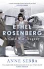 Image for Ethel Rosenberg  : a Cold War tragedy