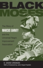 Image for Black Moses : The Story of Marcus Garvey and the Universal Negro Improvement Association
