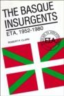 Image for The Basque Insurgents : ETA, 1952-1980