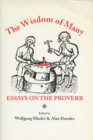 Image for The Wisdom of Many : Essays on the Proverb