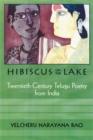 Image for Hibiscus on the lake  : twentieth-century Telugu poetry from India