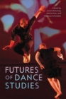 Image for Futures of dance studies