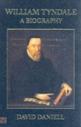 Image for William Tyndale  : a biography