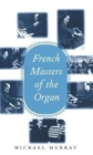 Image for Frech masters of the organ