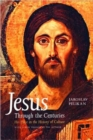 Image for Jesus through the centuries  : his place in the history of culture