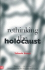 Image for Rethinking the Holocaust