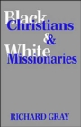 Image for Black Christians and White Missionaries