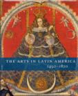 Image for The arts in Latin America, 1492-1820