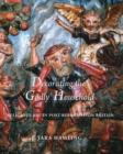 """Image for Decorating the """"Godly"""" Household  : religious art in post-Reformation Britain"""