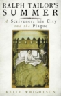Image for Ralph Tailor's summer  : a scrivener, his city and the plague