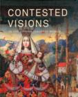 Image for Contested visions in the Spanish colonial world