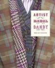 Image for Artist/rebel/dandy  : men of fashion