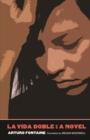 Image for La vida doble: a novel