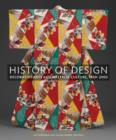 Image for History of design  : decorative arts and material culture, 1400-2000