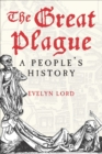 Image for The Great Plague: a people's history