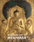 Image for Buddhist art of Myanmar