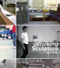 Image for Walking sculpture 1967-2015