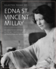Image for Selected poems of Edna St. Vincent Millay  : an annotated edition