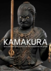 Image for Kamakura  : realism and spirituality in the sculpture of Japan
