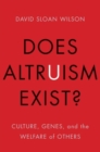 Image for Does altruism exist?  : culture, genes, and the welfare of others