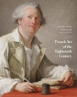 Image for French Art of the Eighteenth Century : The Michael L. Rosenberg Lecture Series at the Dallas Museum of Art