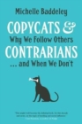 Image for Copycats and contrarians  : why we follow others...and when we don't