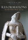 Image for Reformations: The Early Modern World, 1450-1650
