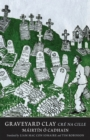 Image for Graveyard clay