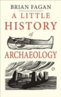 Image for A little history of archaeology