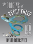 Image for The origins of everything in 100 pages
