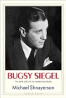 Image for Bugsy Siegel  : the dark side of the American dream