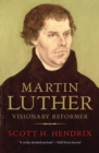 Image for Martin Luther  : visionary reformer
