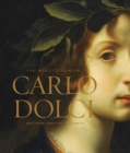 Image for The Medici's painter  : Carlo Dolci and seventeenth-century Florence