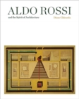 Image for Aldo Rossi and the Spirit of Architecture