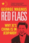 Image for Red flags: why Xi's China is in jeopardy
