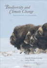 Image for Biodiversity and climate change: transforming the biosphere