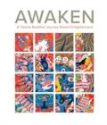 Image for Awaken  : a Tibetan Buddhist journey toward enlightenment