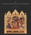 Image for The Italian Renaissance altarpiece  : between icon and narrative