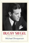 Image for Bugsy Siegel: The Dark Side of the American Dream
