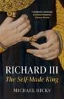 Image for Richard III  : the self-made king