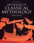 Image for Cassell dictionary of classical mythology