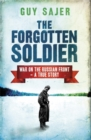 Image for The forgotten soldier  : war on the Russian front, a true story