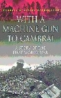Image for With a machine gun to Cambrai  : a story of the First World War