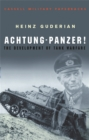Image for Achtung-Panzer!  : the development of tank warfare