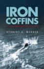 Image for Iron coffins  : a U-boat commander's war, 1939-1945
