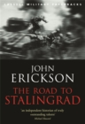Image for The road to Stalingrad  : Stalin's war with Germany