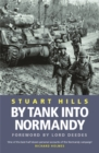 Image for By tank into Normandy  : a memoir of the campaign in North-West Europe from D-Day to VE Day
