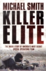 Image for Killer elite  : the inside story of America's most secret special operations team