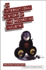 Image for An international history of the recording industry